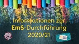 Kreidetafel mit dem Text Informationen zur EmS-Durchführung 2020/21