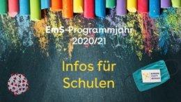 """Kreidetafel mit dem Text: """"Infos für Schulen im EmS-Programmjahr 2020/21"""""""